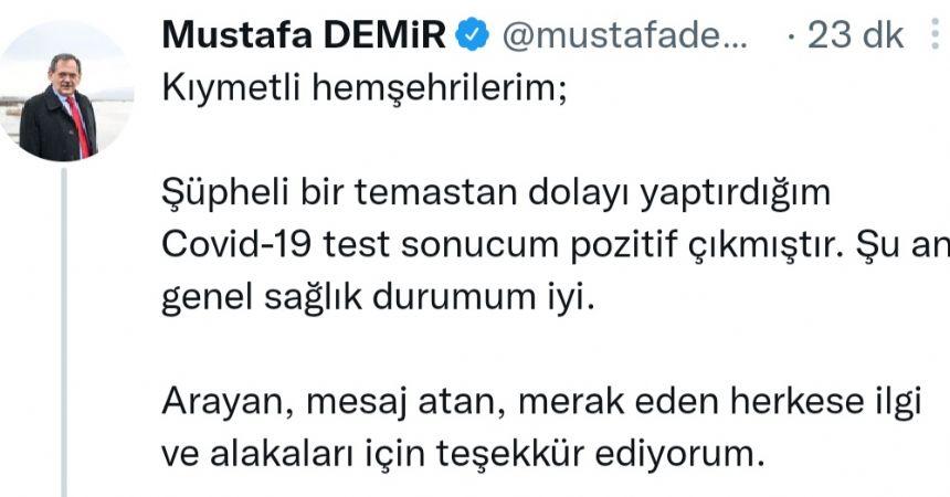 Başkan Demir, koronaya yakalandı